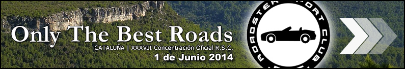XXXVII Concentración: Only The Best Roads